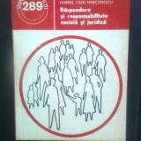 Raspundere si responsabilitate sociala si juridica - V. Patulea s.a. (1988) - Carte Sociologie