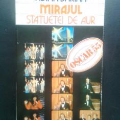 Adina Darian - Mirajul statuetei de aur - Oscar 55 (Editura Meridiane, 1985)