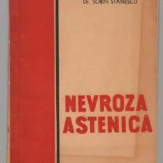 (C7600) NEVROZA ASTENICA - Dr. SORIN STANESCU - Carte Neurologie