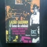 Lazar Cassvan - O lume de celuloid - Secvente dintr-un film imaginar inspirat... - Carte Cinematografie