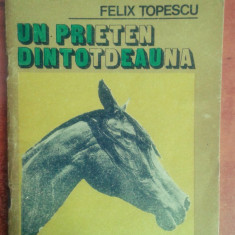 Un prieten dintotdeauna - Felix Topescu (echitatie, hipic, calarie)