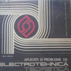 Aplicatii Si Probleme De Electrotehnica Teoretica - Paul Cristea, 399579 - Carti Electrotehnica
