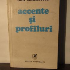 Accente Si Profiluri - Dan Zamfirescu - Biografie