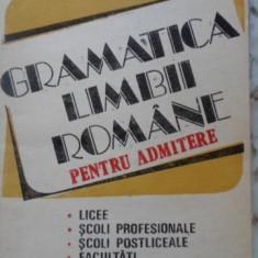 Gramatica Limbii Romane Pentru Admitere - Augustin Macarie, Dorina Macarie, 399589