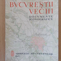 BUCURESTII VECHI, DOCUMENTE ICONOGRAFICE, 1937, CORBU, OPRESCU - Carte Editie princeps
