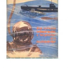 Din istoria submarinelor a torpilelor si a scafandrilor Kamil Lhotak - Carti Inventica
