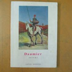 Daumier pictura Bucuresti 1966 15 ilustratii - Album Pictura