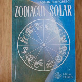 ZODIACUL SOLAR- ADRIAN COTROBESCU