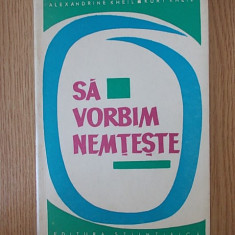 SA VORBIM NEMTESTE, KHEIL - Curs Limba Germana Altele