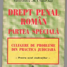 (C7570) DREPT PENAL ROMAN, PARTEA SPECIALA - TUDOREL TOADER CULEGERE DE PROBLEME - Carte Drept penal