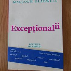 EXCEPTIONALII- POVESTEA SUCCESULUI - Carte dezvoltare personala