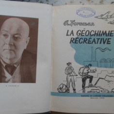La Geochimie Recreative - A. Fersman, 399637 - Carte Chimie