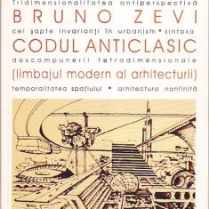 BRUNO ZEVI - CODUL ANTICLASIC