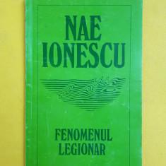 FENOMENUL LEGIONAR = NAE IONESCU - Istorie