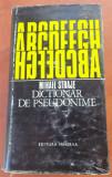 Dictionar De Pseudonime  -  Mihail Straje