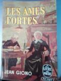 Jean Giono Les ames fortes. Le livre de poche Gallimard 1949