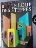 Herman Hesse Le loup des steppes. Le livre de poche 1947