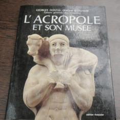 L'ACROPOLE ET SON MUSEE - GEORGES DONTAS - Album Muzee