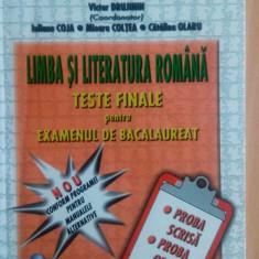 Limba și Literatura Română. Teste finale pentru Examenul de Bacalaureat. - Teste Bacalaureat Altele