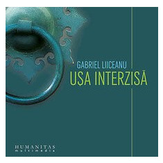 Audio Book CD: Usa interzisa de Gabriel Liiceanu