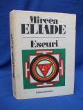 MIRCEA ELIADE - ESEURI : MITUL ETERNEI REINTOARCERI*MITURI,VISE SI MISTERE -1991