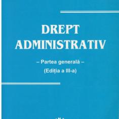 Drept administrativ - partea generala - Autor(i): Mircea Preda - Carte Drept administrativ