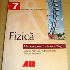 Fizica - manual clasa a VII a - Petrescu / Ghita / Fronescu - Manual scolar all, Clasa 7