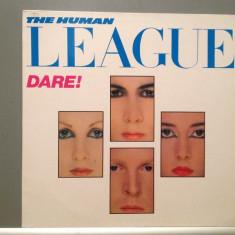 THE HUMAN LEAGUE - DARE (1981/VIRGIN REC/RFG) - Vinil/Analog 100%/Impecabil (NM) - Muzica Pop virgin records