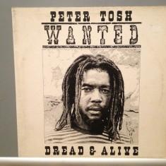 PETER TOSH - WANTED DREAD & ALIVE(1981/EMI /HOLLAND) - Vinil/Vinyl/Analog 100% - Muzica Reggae