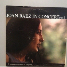 JOAN BAEZ - IN CONCERT part 2 (1963/VANGUARD/USA) - Vinil/Analog 100%/Impecabil - Muzica Folk universal records