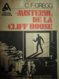 Misterul de la Cliff House- C.F.Gregg