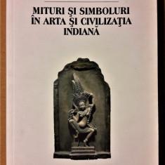HEINRICH ZIMMER - MITURI SI SIMBOLURI IN ARTA SI CIVILIZATIA INDIANA {2007} - Carte mitologie