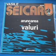 VINIL Muzica Folk electrecord-VASILE SEICARU