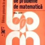 Mihai cocuz culegere de problem de matematica - Carte Matematica