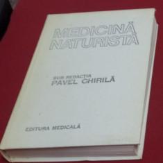 Medicina naturista sub redactia Pavel Chirila