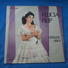 VINIL OPERA-FELICIA FILIP - Muzica Opera electrecord