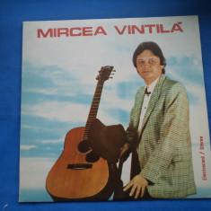 VINIL Muzica Folk electrecord-MIRCEA VINTILA