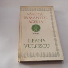 Saruta pamantul acesta-- Ileana Vulpescu,RF11/2