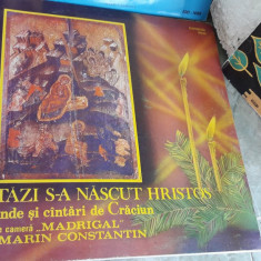 COLINDE ASTAZI S-A NASCUT HRISTOS CORUL MADRIGAL, STARE FOARTE BUNA . - Muzica Sarbatori, VINIL