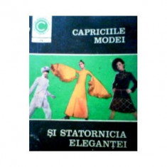 Aneta Dumitriu - Capriciile modei si statornicia elegantei