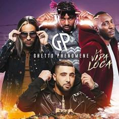 Ghetto Phenomene - La Vida Loca ( 1 CD ) - Muzica Hip Hop