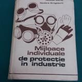 MIJLOACE INDIVIDUALE DE PROTECȚIE ÎN INDUSTRIE/ NICOLAE MEREȚ/ 1974