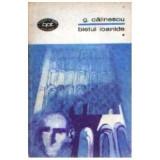 George Calinescu - Bietul Ioanide (3 vol.) - Carti Beletristica