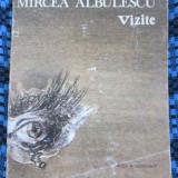 Mircea ALBULESCU - VIZITE. Poeme (prima editie - 1985) - Carte poezie