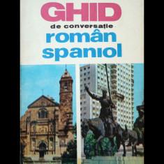 GHID DE CONVERSAȚIE ROMÂN-SPANIOL - PAUL TEODORESCU - EDITURA ȘTIINȚIFICĂ - 1968 - Ghid de conversatie