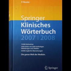 SPRINGER KLINISCHES WORTERBUCH - P. REUTER - DICȚIONAR CLINIC ILUSTRAT - 2007