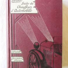 """Carte veche: """"GUIDE DU CHAUFFEUR D'AUTOMOBILES"""", M. Zerolo, 1926 - Carti auto"""