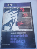 CORIDA CU MELCI-VASILE COJOCARU COLECTIA SFINX EDITURA MILITARA 1978
