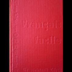 DICTIONNAIRE DU FRANCAIS FACILE - DICȚIONAR FRANCEZ - PRIETENII CĂRȚII - 1992 - DEX