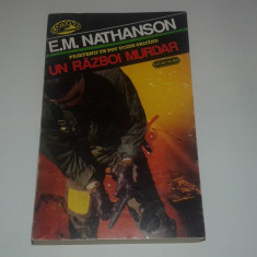 E.M.NATHANSON - UN RAZBOI MURDAR